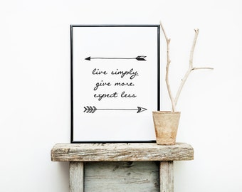 Typographic Print, live simply. give more. expect less Wall Art, Arrow Print, Black and White Print, Nursery, Arrow Nursery Art, Quote