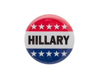 Hillary Clinton Election 2016 Democrat Liberal Pinback Button or Bottle Opener.