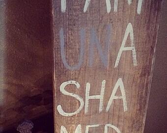 I AM UNASHAMED, bible verse wood sign, distressed wood sign, scripture verse,