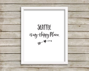 Happy Place, Seattle Wall Art, Best selling Items, Great Gift, for a coworker