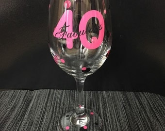 Personalized 40 and Fabulous Wine Glass