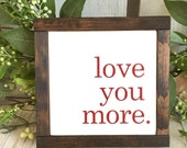love you more | mini