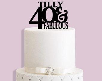 Personalised 40 & Fabulous Cake Topper
