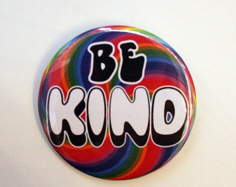 BE KIND rainbow Button pin
