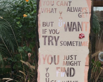 The Rolling Stones-Can't Always Get What You Want-Rustic Sign Decor