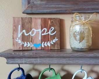 """Hope, rustic wooden sign, small, plaque, home decor, 7"""" X 5"""""""