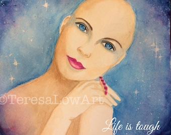 Gift for her, inspirational quote, cancer survivor gift, Watercolor painting, mixed media print, giclee, home decor, wall art, art print