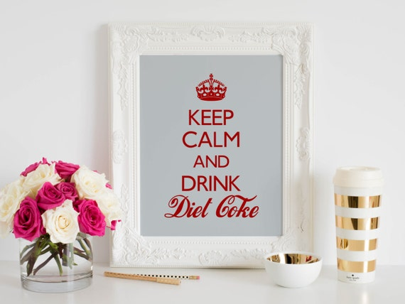 Keep calm and drink diet coke digital print instant download printable