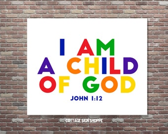 Christian Wall Art, John 1:12, Kid's Scripture Art,Kid's Bible Verse, I Am A Child Of God, DIGITAL, YOU PRINT, Bible Study Art,Kids Room Art
