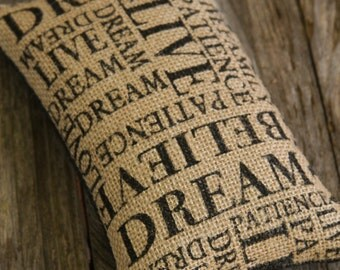 Doorstop, Typography, Burlap, Pin Cushion, Paper Weight, Shelf Sitter, Bowl Filler, Bookend, Black & Natural, Words, Believe, Dream.