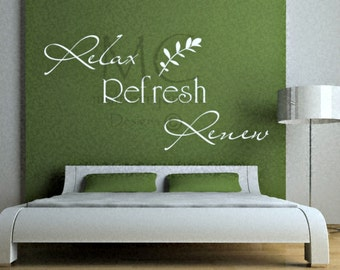 Relax Refresh Renew Vinyl Wall Decal | Spa Salon Decals | Vinyl Master Bedroom Wall Decal | Relax Decals | Spa Wall Decals | Inspire Decals