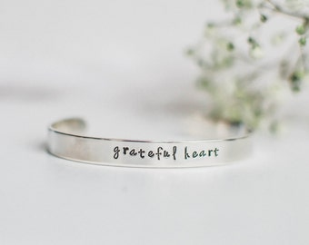Grateful heart cuff bracelet. Gift for her. Hand stamped quote bracelet. Inspirational quote bracelet. Gratitude quote bracelet. RTS