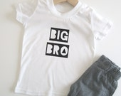 Big Bro T-shirt - Big Brother Tee / Sibling Gift / Modern Print / New Baby / Toddler / Birth Announcement.