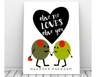 I Love You Art, Valentine Art, Instant Download, Printable Art, Olive Green, Couples Art, Romantic Art, Funny Pun, Olives, Puns
