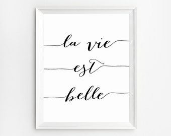 Office wall decor, La Vie est Belle Print, French quotes printable, Life is Beautiful, La Vie est Belle, French Print, French Quotes