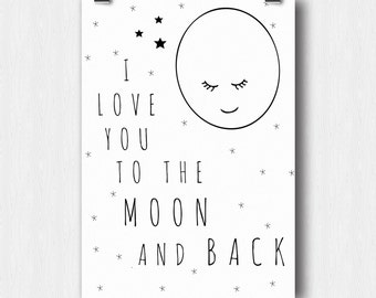 "Printable poster ""I love you to the moon and back"""