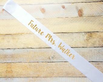 Customizable Future Mrs...White gold glitter bridal sash