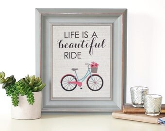 Life is a Beautiful Ride | Bicycle Wall Art | Bike Print | Bicycle Art | Bicycle Print | Home Decor | Nursery Wall Art | Nursery Print