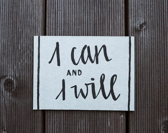 "Silver Print - ""I Can And I Will"""