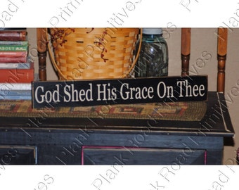"""STENCIL God Shed His Grace On Thee, 24"""" x 3.5"""", Patriotic Stencils, Primitive Stencils, Plastic Stencils, reusable stencils, NOT A SIGN"""