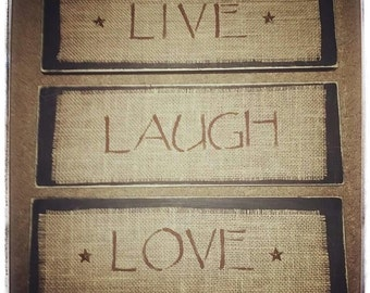Burlap Primitive Live Laugh Love Wooden 3 pc. Wall Decor Set- live laugh love decor- primitive burlap home decor- Wooden Primitive burlap