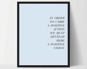 Instant Download, In Order to Carry Positive Action, Art Print, Quote, Inspirational Print Decor, Digital Art Print, Office, 12x16, Blue