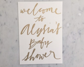 Custom A4 Hand Drawn Metallic Gold Lettering Sign / Welcome To Baby Shower / Made-To-Order / Calligraphy /  Typography / Handwritten / Party