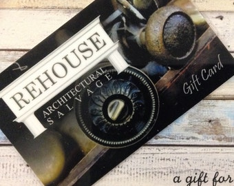 Gift Card to ReHouse Architectural Salvage