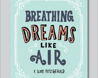 Dreams by F. Scott Fitzgerald Hand Lettered Print (8x10 digitally printed)