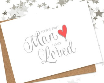 First Man I Ever Loved Wedding Card - Blank Card for You to Write Your Own Message - From the Bride Wedding Card