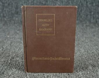 Autobiography Of Benjamin Franklin C. 1923