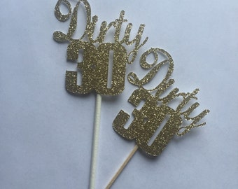 Gold Glitter Dirty 30 Birthday Cupcake Toppers // Gold Glitter Cupcake Toppers // 30th Birthday Cupcake Toppers