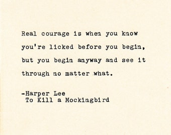 Inspirational Quotes - THE HARPER LEE -  Quote Made On Typewriter, Typewriter Quote,