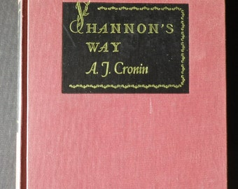 Shannon's Way by A J Cronin, 1948