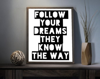 Follow your Dreams Perfect Digital Art Print - Inspirational Dream Big Wall Art, Motivational Goals Art, Printable Right Way Path Typography
