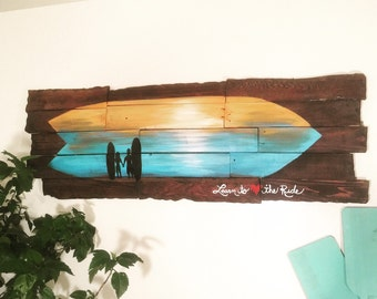 Live the Life You Love - Surfboard Art on Reclaimed Wood