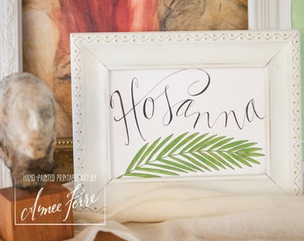 Hosanna 8.5X11 or 8X10 digital download by Aimee Ferre