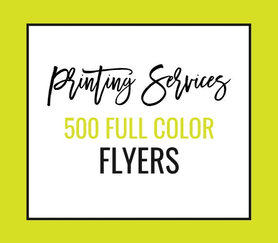 PRINTING Flyers Set Of 500 Full Color Front Amp Back