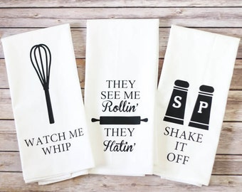 Funny Song Lyric Tea Towels - Flour Sack Towels - Watch Me Whip, They See Me Rollin', Shake It Off - Funny Kitchen Towels - Father's Day