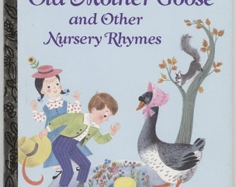 Old Mother Goose and Other Nursery Rhymes / Illustrated by Alice & Martin Provensen / 1988-A Edition