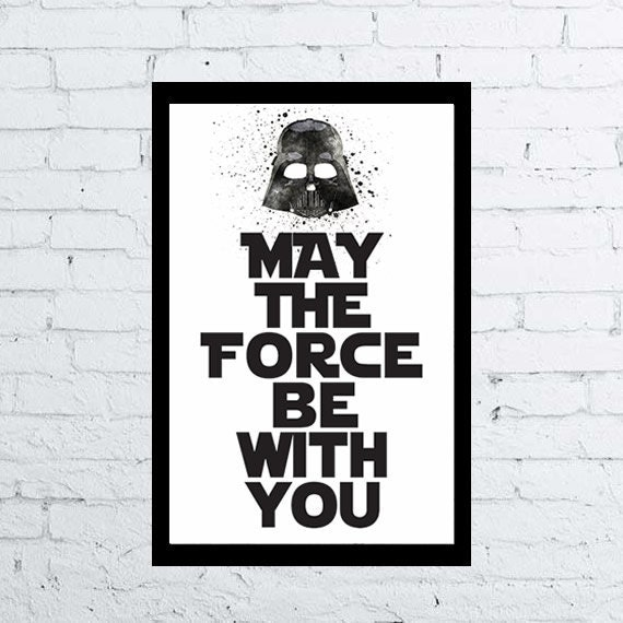 Star Wars Quotes The Force: May The Force Be With You 11x17 Star Wars By CelineArtPrints