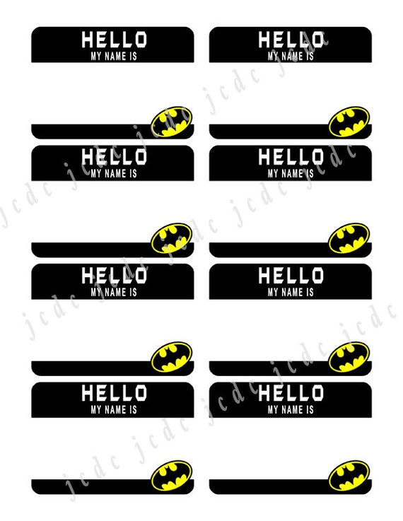 Batman printable badges Hello My Name is