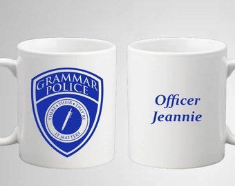 Grammar Police Coffee Mug - Customizable