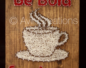 Coffee And Jesus Custom String Art