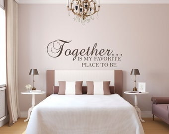 Together is my Favorite Place to be Wall Decal Sticker