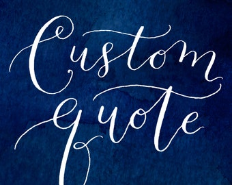 Custom Hand-Lettered Calligraphy Quote with Watercolor | 8x10