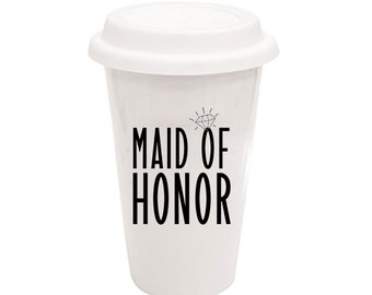 Maid Of Honor White Ceramic Travel Mug - A Cup Of Quotes