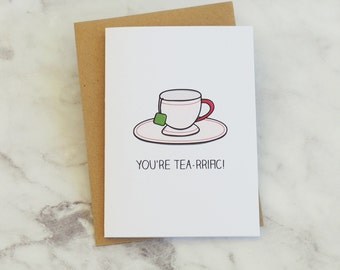 You're Tea-rrific Terrific Mothers Fathers Day Thank You Greeting Card