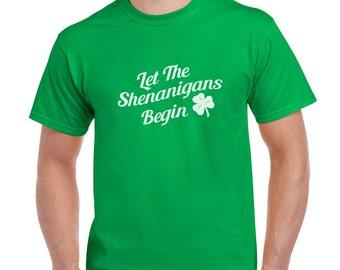 Let The Shenanigans Begin Funny St.Patricks Day T-Shirt