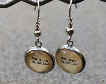 "Alice in Wonderland Earrings - ""Nothing's Impossible!"""